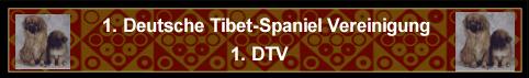An den Beitrag angehängtes Bild: http://www.tibetspaniel-behrendt.de/Links/1.DTV_Bannera.jpg